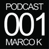 NACHTSCHICHTSESSION PODCAST I 001 - MARCO K
