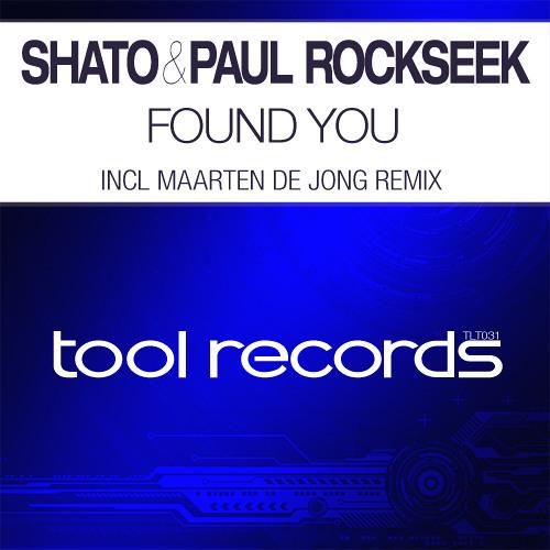 New: SHato & Paul Rockseek - Found You (Maarten de Jong Remix)