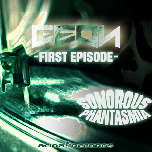 Geon - Sonorous [Acida Records] OUT NOW!!!