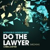 Chris Lawyer - Do The Lawyer(Mezara) -Little Louder 2k12 edit