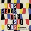 Los Sebosos Postizos - Descalço No Parque.mp3