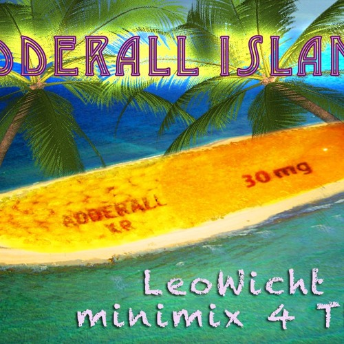 ADDERALL ISLAND