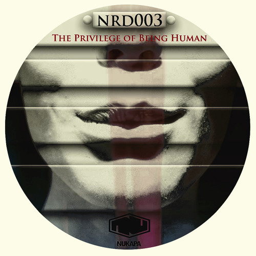 PO - The Privilege of Being Human (NRD003)