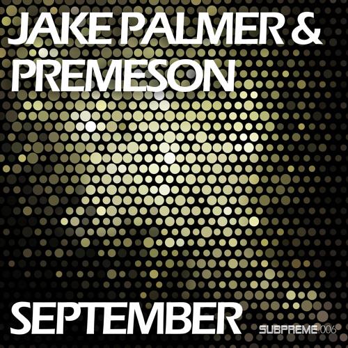Jake Palmer & Premeson - September (Original Mix)