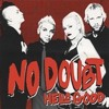 No Doubt - Hella Good  By P@blo