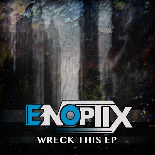 Enoptix - Uproar (Original Mix)