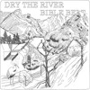 Shaker Hymns [Bible Belt Version] - Dry the River