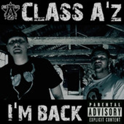Class A'z - I'm Back (Damgroove Remix)