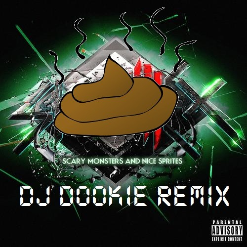 Scary Monsters & Nice Sprites (DJ Dookie Remix)