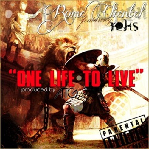 "Rome Clientel f. Reks ""One Life To Live"""