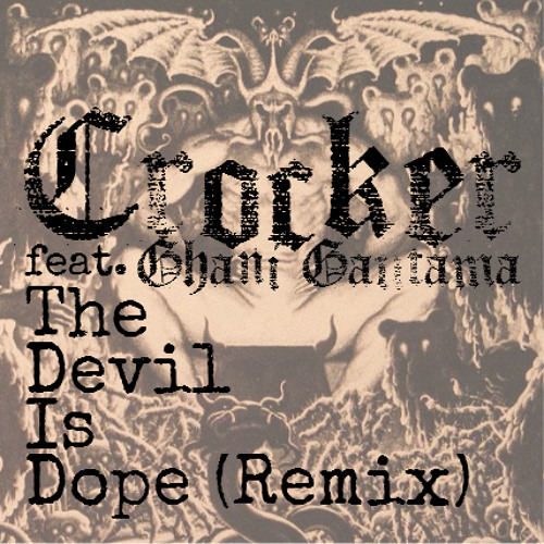 The Devil Is Dope (Remix) Feat. Ghani Gautama