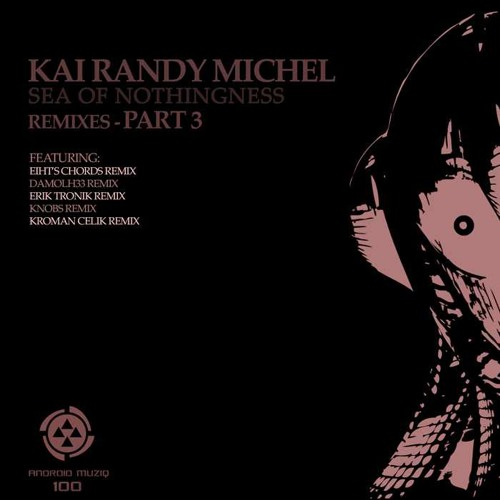 Kai Randy Michel - Sea of Nothingness (Stephan Koenigk Remix) preview cut