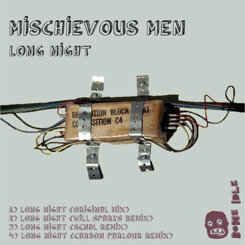 Mischievous Men - Long Night (Will Sparks Remix) #16 Electro House Beatport Chart!