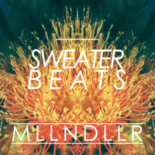 Sweater Beats - MLLN DLLR