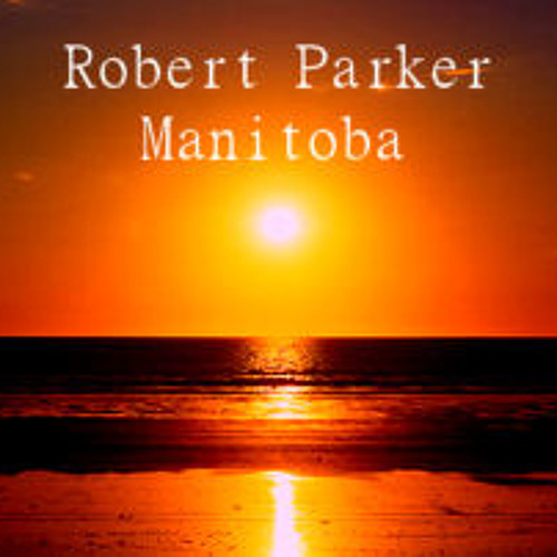 Robert Parker - Manitoba