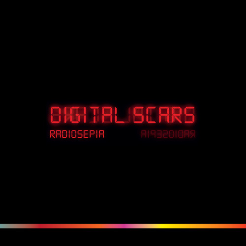 Radiosepia - Digital Scars