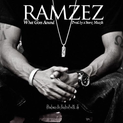 Ramzez & DJ Sylent - What Goes Around (Produced by 2 Starz Muzik)
