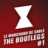Le Marchand de Sable - Bootleg #1 - Around vs Psika