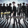Kpop Ultimate Survival OSt My dream