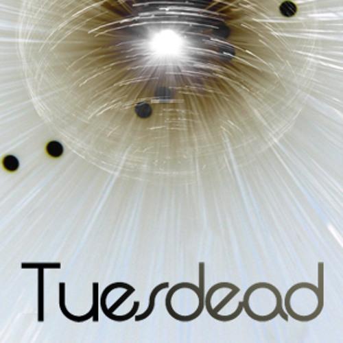 Tuesdead