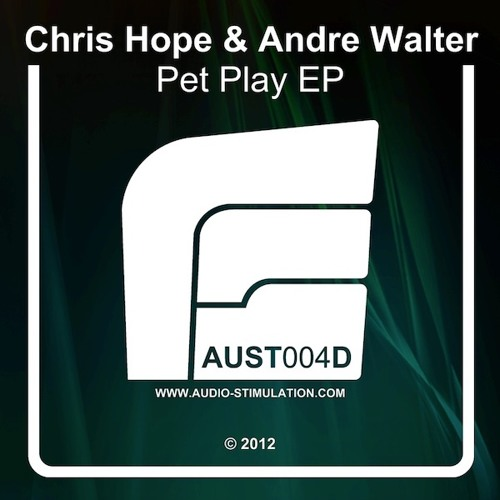 Chris Hope & André Walter - Pet Play (Niereich, Mike Ban & Dietmar Wohl Mix) / Audio Stimulation