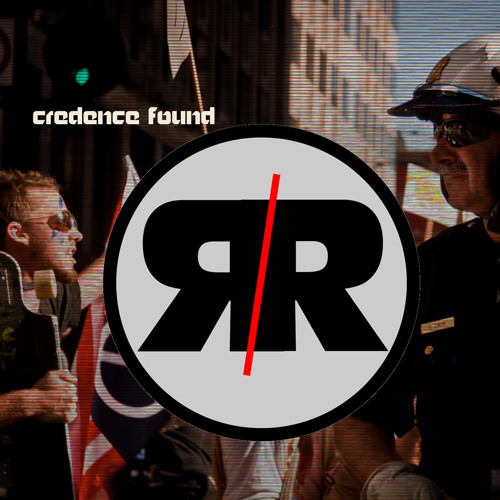 Credence Found - Revolt Revolution?