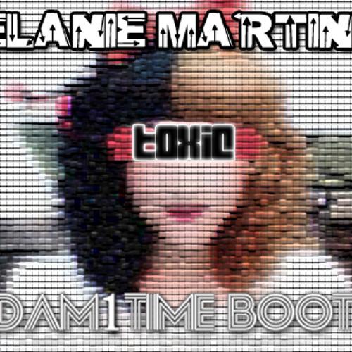 Melanie Martinez-Toxic [Adam1Time Booty]
