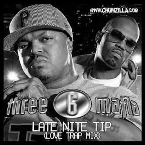 Late Nite Tip (ChumZilla's Love Trap Mix)