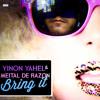 Yinon Yahel & Meital De Razon  - Bring it