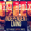 Independent Living (WRKD Remix)