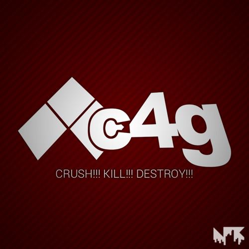 c4g - Crush! Kill! Destroy!