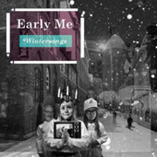Early Me-Wintersongs (2011)
