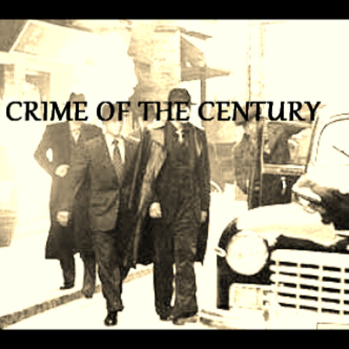 Crime Of The Century(Prod. By D.E.X.)