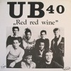 Download UB40 - Red Red Wine  (''12''Inch Extended Wicked Remix)(1988)