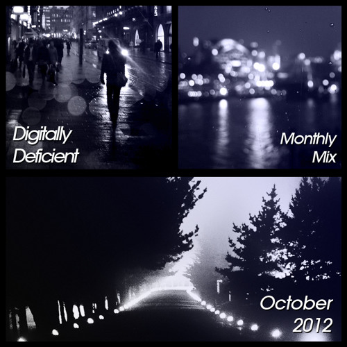 Digitally Deficient Monthly Mix - October 2012