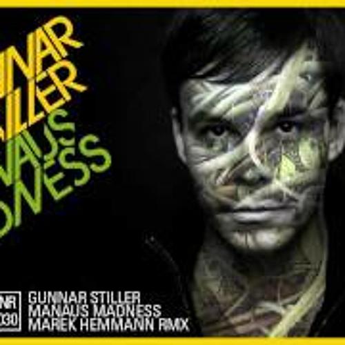 Manaus Madness- Gunnar stiller - Marek Hemmann Remix
