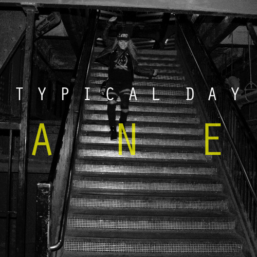 ANE - Typical Day (Prod. By Morsy)