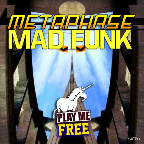 Metaphase - Mad Funk (PLAY ME FREEBIE)