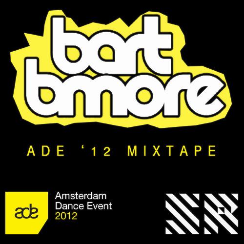 Bart B More ADE '12 Mixtape