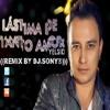 Yelsid - Lastima de Tanto Amor (REMIX BY DJ.SONY®)