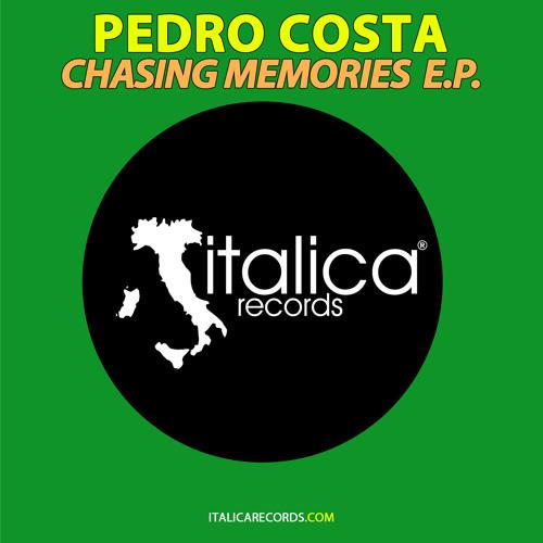 Pedro Costa - Chasing Memories E.P.
