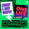 One Life -Chardy & Andy Murphy ft. Sean De Clase-