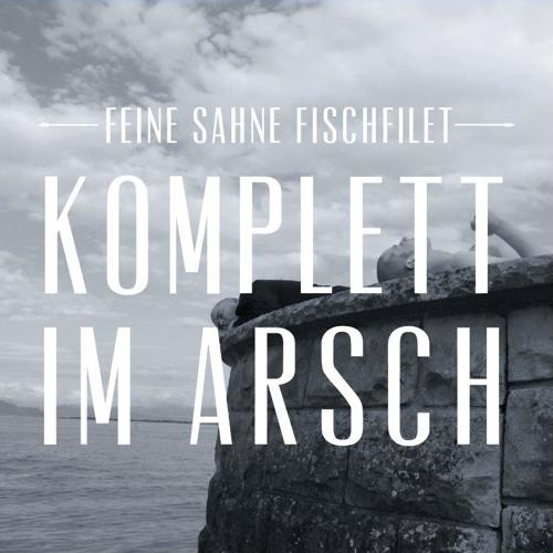 Feine Sahne Fischfilet - Komplett im Arsch (Remix feat. Kobito)