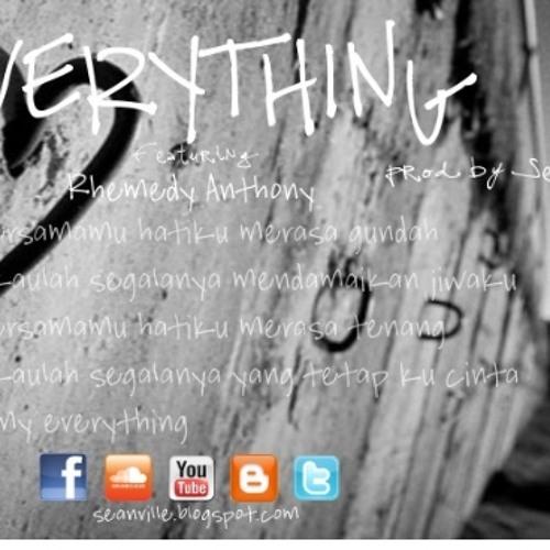 """Everything""-prod by Seanville ft Rhemedy"