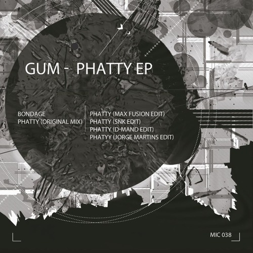 Gum - Phatty  (D-Mand Edit)  -SC Clip