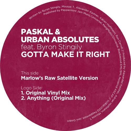 Paskal & Urban Absolutes feat. Byron Stingily - Gotta Make It Right (Marlow's Raw Satellite Version)