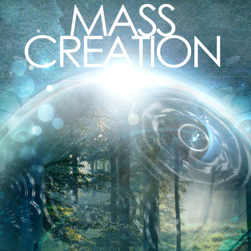 Mass Creation (ft. Youthstar) [FREE DOWNLOAD]