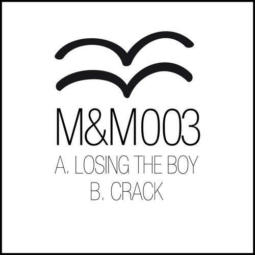 Marian Mueller - Crack (M&M003)