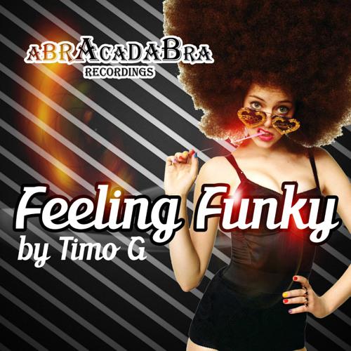 TIMO G - Feeling Funky (preview) Abracadabra recordings