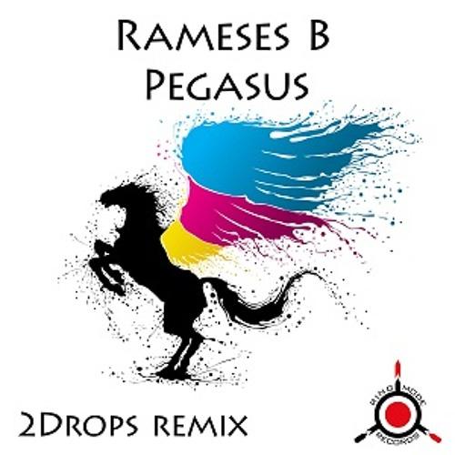 Rameses B - Pegasus (2Drops Remix)
